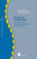 Young and the Elderly at Risk: Individual Outcomes and Contemporary Policy Challenges in European Societies