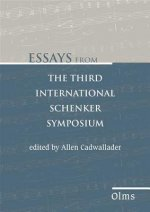 Essays from the Third International Schenker Symposium