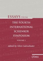 Essays from the Fourth International Schenker Symposium