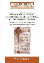Grammatical Works Attributed to Peter of Pisa, Charlemagne's Tutor