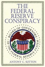 Federal Reserve Conspiracy