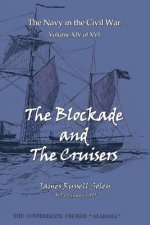 Blockade and the Cruisers