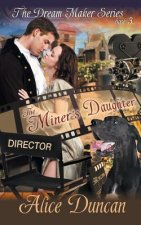 Miner's Daughter (the Dream Maker Series, Book 3)