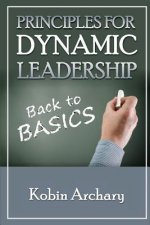 Principles for Dynamic Leadership