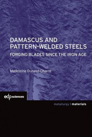 Damascus and pattern-welded steels