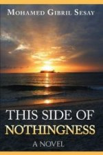 This Side of Nothingness