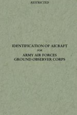 Identification of Aircraft for Army Air Forces Ground Observer Corps