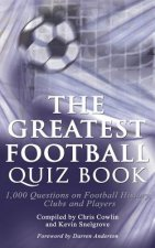 Greatest Football Quiz Book