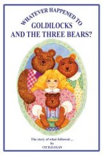 Whatever Happened to Goldilocks and the Three Bears?