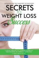 Secrets to Weight Loss Success