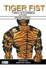 Tiger Fist. Two Stories