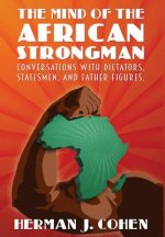 Mind of the African Strongman