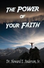 Power of Your Faith