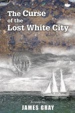 Curse of the Lost White City