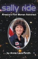 Sally Ride - America's First Woman Astronaut