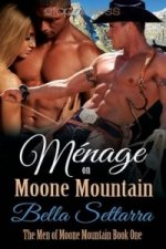 Menage on Moone Mountain
