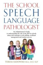 School Speech Language Pathologist