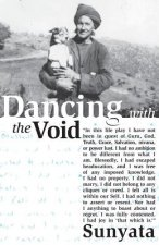 Dancing with the Void