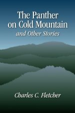 Panther on Cold Mountain and Other Stories