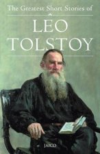 Greatest Short Stories of Leo Tolstoy
