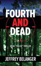 Fourth and Dead