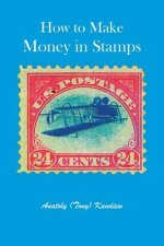 How to Make Money in Stamps