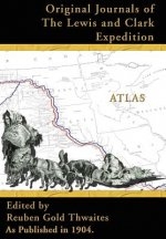 Atlas Accompanying the Original Journals of the Lewis and Clark Expedition
