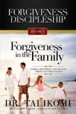 Forgiveness in the Family