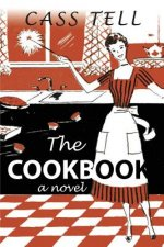 Cookbook - A Novel