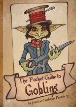Pocket Guide to Goblins