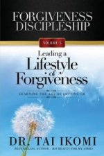 Leading a Lifestyle of Forgiveness