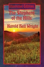 Shepherd of the Hills (Illustrated Edition)
