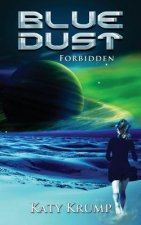 Blue Dust: Forbidden
