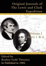 Original Journals of the Lewis & Clark Expedition V I