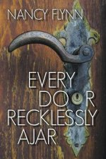 Every Door Recklessly Ajar