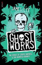 Ghostworks Book 1