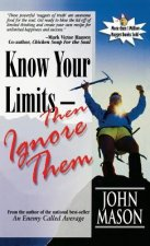 Know Your Limits - Then Ignore Them