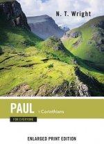 Paul for Everyone, 1 Corinthians (Enlarged Print)
