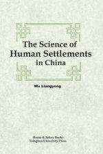 Science of Human Settlements in China