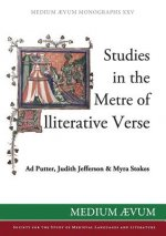 Studies in the Metre of Alliterative Verse