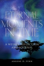 Eternal Moments in Time