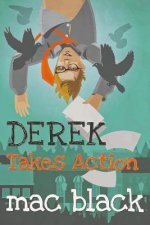 Derek Takes Action