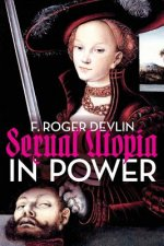 Sexual Utopia in Power