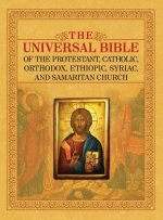 Universal Bible of the Protestant, Catholic, Orthodox, Ethiopic, Syriac, and Samaritan Church