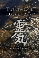 Twenty-One Days of Reiki