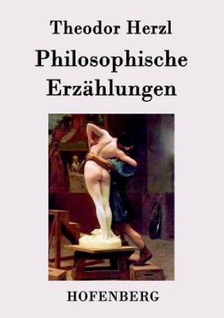 Philosophische Erz hlungen