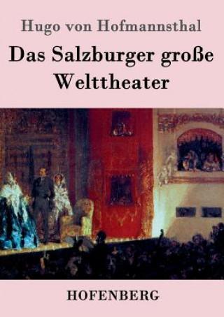 Salzburger Gro e Welttheater