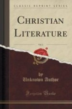 Christian Literature, Vol. 2 (Classic Reprint)