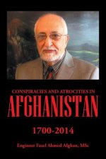 Conspiracies and Atrocities in Afghanistan
