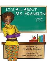 Its All About Ms. Franklin